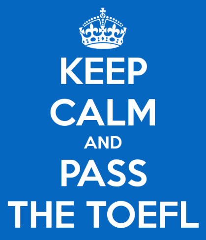 keep-calm-and-pass-the-toefl-2